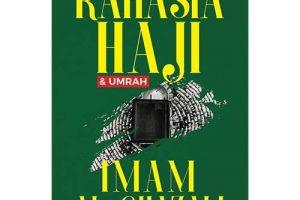 Rahasia Haji dan Umrah Imam Ghazali